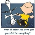 I'm grateful for everything